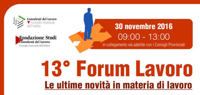 13^ Edizione del Forum Lavoro edizione 2016
