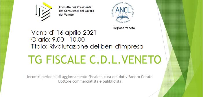 TG FISCALE CDL VENETO – 6^ APPUNTAMENTO : Rivalutazione dei beni d'impresa