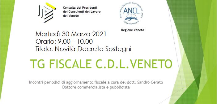 TG FISCALE CDL VENETO – 5^ APPUNTAMENTO : Novità Decreto Sostegni
