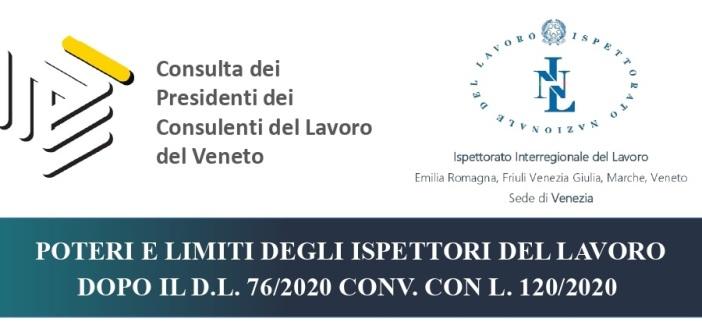 POTERI E LIMITI DEGLI ISPETTORI DEL LAVORO DOPO IL D.L. 76/2020 CONV. CON L. 120/2020