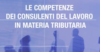 Le competenze dei consulenti del lavoro in materia tributaria